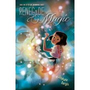 Renegade Magic by Stephanie Burgis