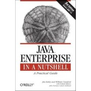 Java Enterprise in a Nutshell by Jim Farley