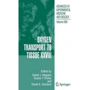 Oxygen Transport to Tissue: v. 28 by David Maguire