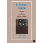 Psihologia Rusinii - Robert G. Lee Gordon Wheeler