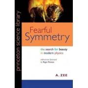 Fearful Symmetry by Anthony Zee