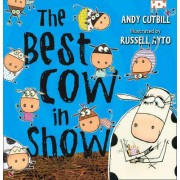 The Best Cow in Show by Andy Cutbill