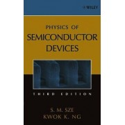 Physics of Semiconductor Devices by Simon M. Sze
