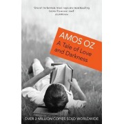 Tale of Love and Darkness,a by Amos Oz