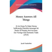 Money Answers All Things by Jacob Vanderlint
