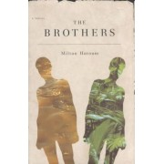 The Brothers by Milton Hatoum