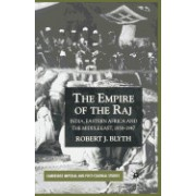The Empire of the Raj: India, Eastern Africa and the Middle East, 1858 1947
