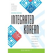 Integrated Korean: Beginning 1 by Korean Language Education and Research Center (KLEAR)