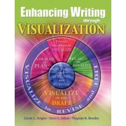 Enhancing Writing Through Visualization by Linda Zeigler