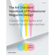 The Art Directors' Handbook of Professional Magazine Design by Horst Moser