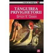 Tanguirea privighetorii - Simon R. Green