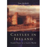 Castles in Ireland by T. E. McNeill