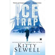 Ice Trap by Kitty Sewell