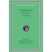 Moralia: v. 14 by Plutarch