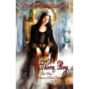 The Thorn Boy and Other Tales of Dark Desire by Storm Constantine