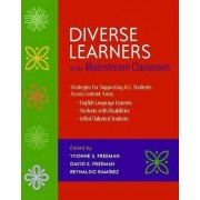 Diverse Learners in the Mainstream Classroom by Dr Yvonne S Freeman