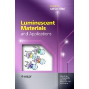 Luminescent Materials and Applications by Adrian Kitai