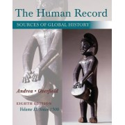 The Human Record: Since 1500 Volume II by Alfred J. Andrea