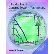 Introduction to Control System Technology by Robert M. Bateson