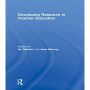 Developing Research in Teacher Education by Ian Menter