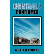 Chemtrails Confirmed by W Thomas