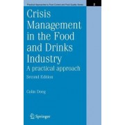 Crisis Management in the Food and Drinks Industry by Colin Doeg