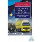 Deceniul pierdut al Romaniei - Tom Gallagher
