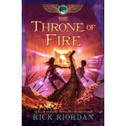 The Kane Chronicles, Book Two the Throne of Fire by Rick Riordan