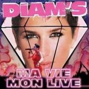 Diam's - Ma Vie / Mon Live (0724354424700) (2 DVD)