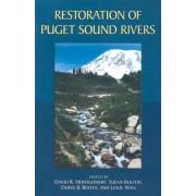 Restoration of Puget Sound Rivers by David Montgomery