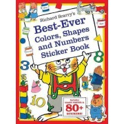 Richard Scarry's Best Ever Colors, Shapes, and Numbers by Richard Scarry