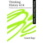 Thinking History, 4-14 by Grant Bage