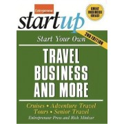Start Your Own Travel Business by Entrepreneur Press