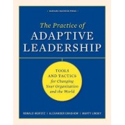 The Practice of Adaptive Leadership by Ronald A. Heifetz