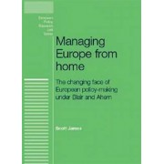 Managing Europe from Home by Scott James