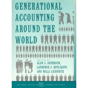 Generational Accounting Around the World by Alan J. Auerbach