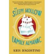 The Sleepy Hollow Family Almanac by Kris D'agostino
