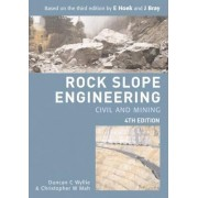 Rock Slope Engineering by Duncan C. Wyllie