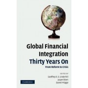 Global Financial Integration Thirty Years On by Geoffrey R. D. Underhill