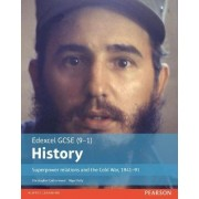 Edexcel GCSE (9-1) History Superpower Relations and the Cold War, 1941-91: Student Book by Christopher Catherwood
