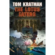 Lotus Eaters by Tom Kratman