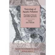 Toxicology of Aquatic Pollution by E. W. Taylor