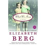 What We Keep by Elizabeth Berg