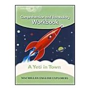 Explorers Level 3: A Yeti In Town - Comprehension And Vocabulary Workbook