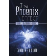 The Phoenix Effect: We Are the God-Gene