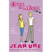 Over the Moon by Jean Ure
