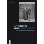 Interiors and Interiority by Ewa Lajer-Burcharth