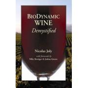 Biodynamic Wine, Demystified by Nicolas Joly