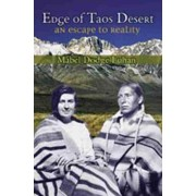 Edge of Taos Desert by Mabel Dodge Luhan