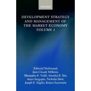 Development Strategy and Management of the Market Economy: Volume 1 by Edmond Malinvaud